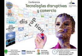 """Actualidad - Aviso de conferencia: """"Tecnologías disruptivas y comercio"""""""