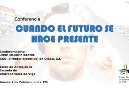 """Actualidad - Conferencia: """"CUANDO EL FUTURO SE HACE PRESENTE"""""""